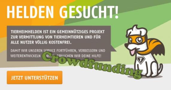 Die Tierheimhelden - Ein Beispiel für Crowdfunding